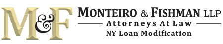 Monteiro & Fishman NY Loan Modification